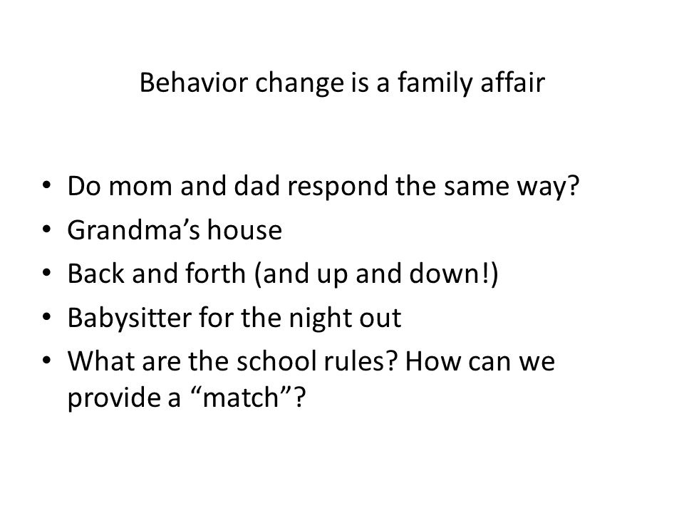 Behavior change is a family affair Do mom and dad respond the same way.