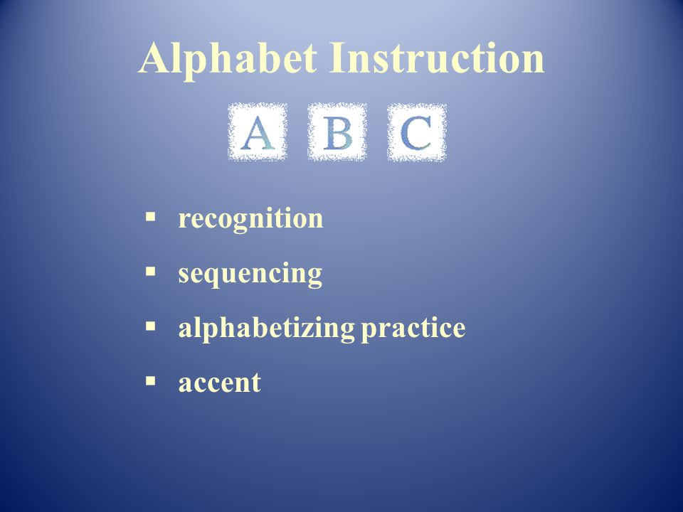 recognition sequencing alphabetizing practice accent Alphabet Instruction