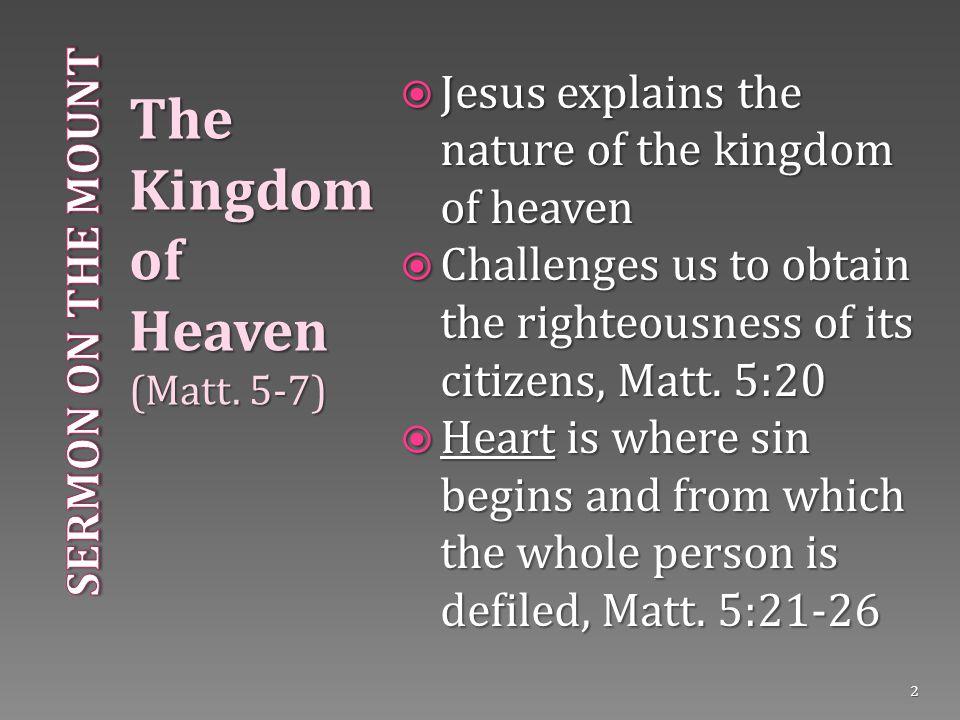 The Kingdom of Heaven (Matt.