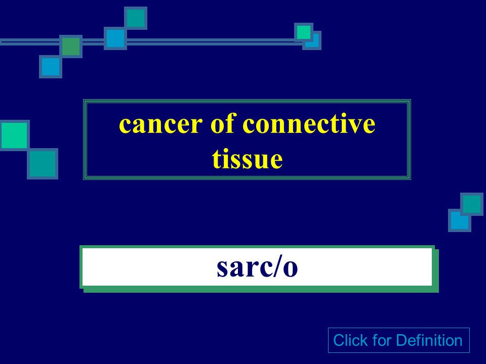 tumor onc/o Click for Definition