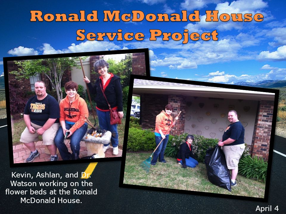 April 4 Kevin, Ashlan, and Dr. Watson working on the flower beds at the Ronald McDonald House.