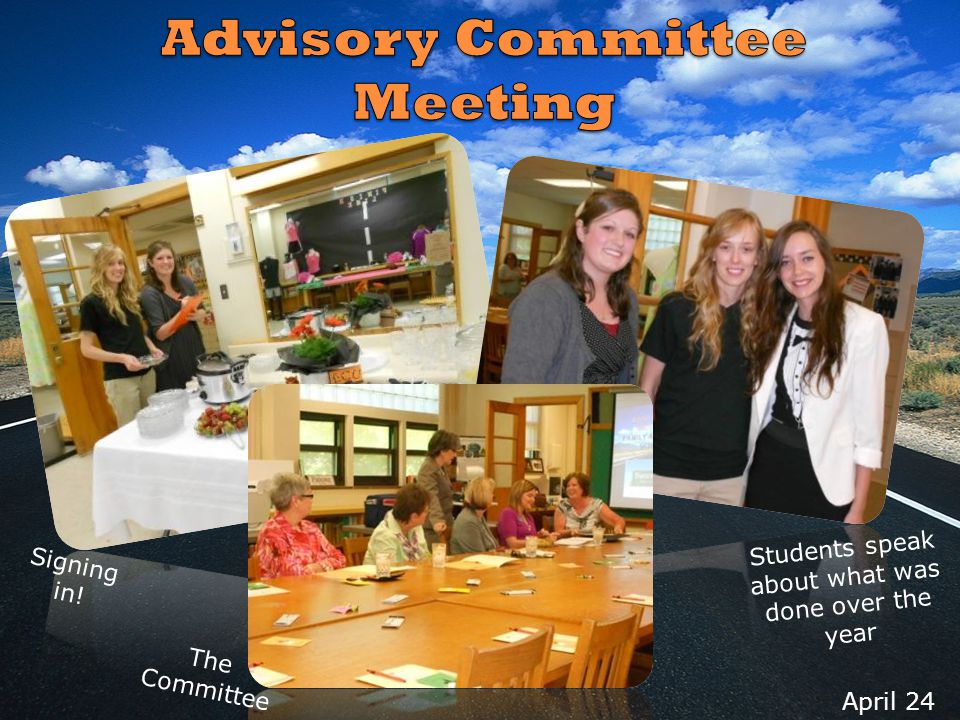 April 24 Signing in! Students speak about what was done over the year The Committee