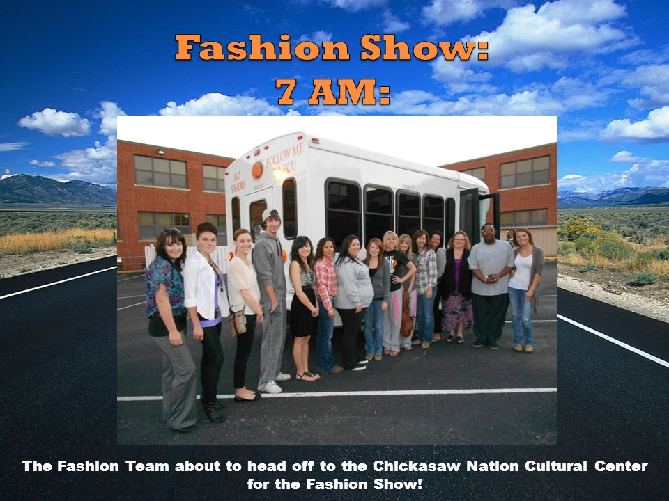 The Fashion Team about to head off to the Chickasaw Nation Cultural Center for the Fashion Show!