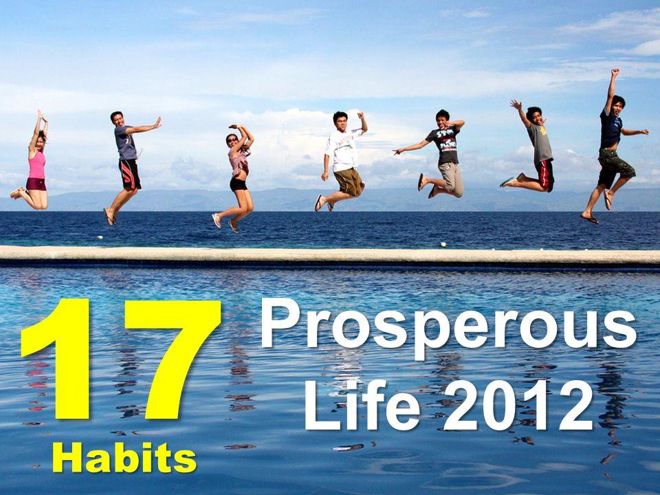 17 Habits Prosperous Life 2012