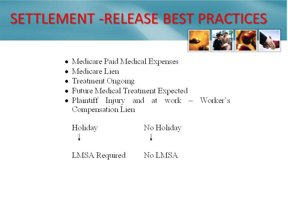 SETTLEMENT -RELEASE BEST PRACTICES