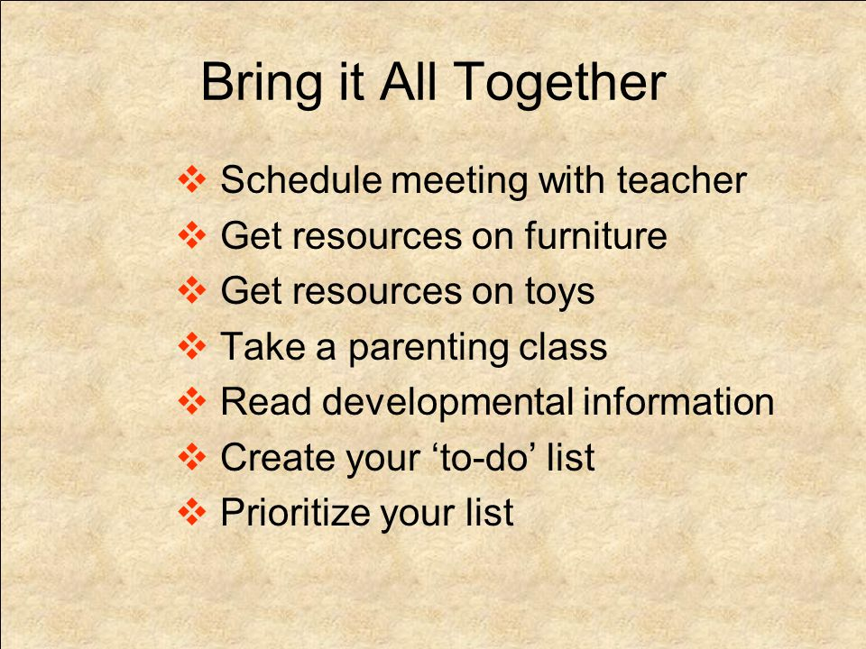 MEETING WITH TEACHER Ask for a copy of classroom rules Ask for list of your childs abilities in: Practical Life, Sensorial, Language, Math and all of the Cultural subjects Ask for resources in Child Development and Developmentally Appropriate Practice Ask for their expert recommendations for your Montessori at Home transition
