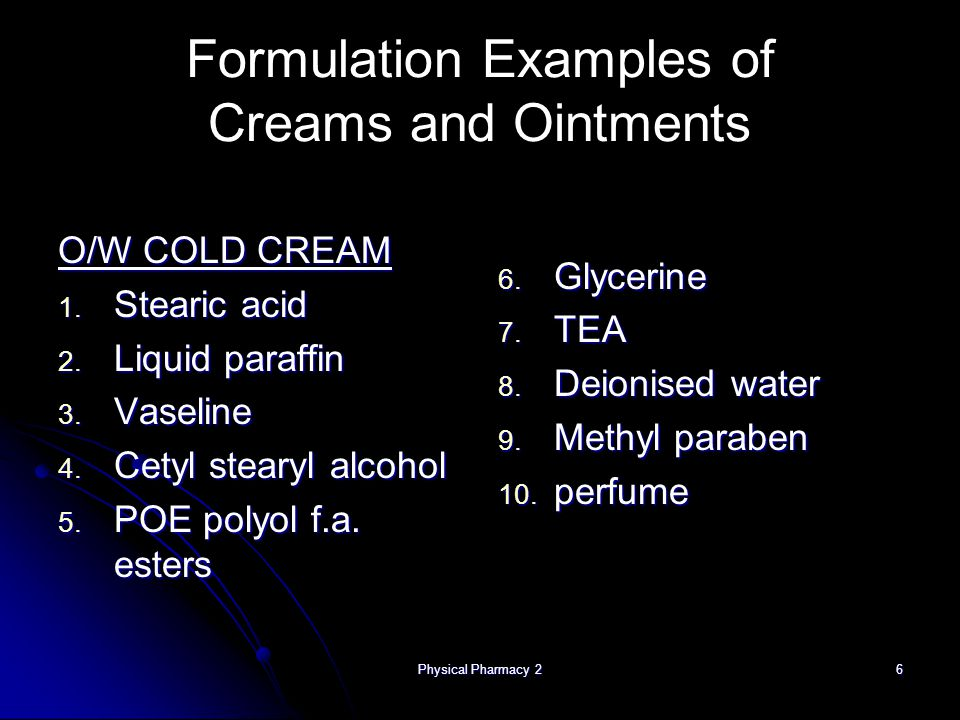 Physical Pharmacy 27 Cosmetic Bases 1.Fats and oils 2.