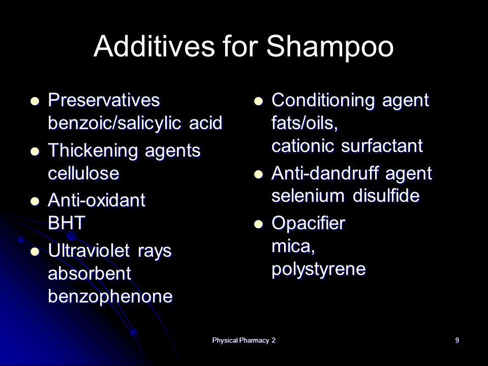 Physical Pharmacy 2 10 Example of Shampoo Formulation Refer YOUR actual shampoo formulation!
