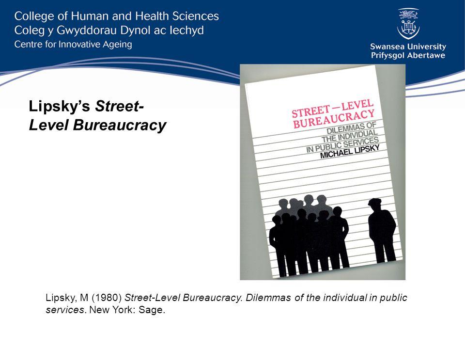 References Lipsky, M.(1980). Street-level Bureaucracy.