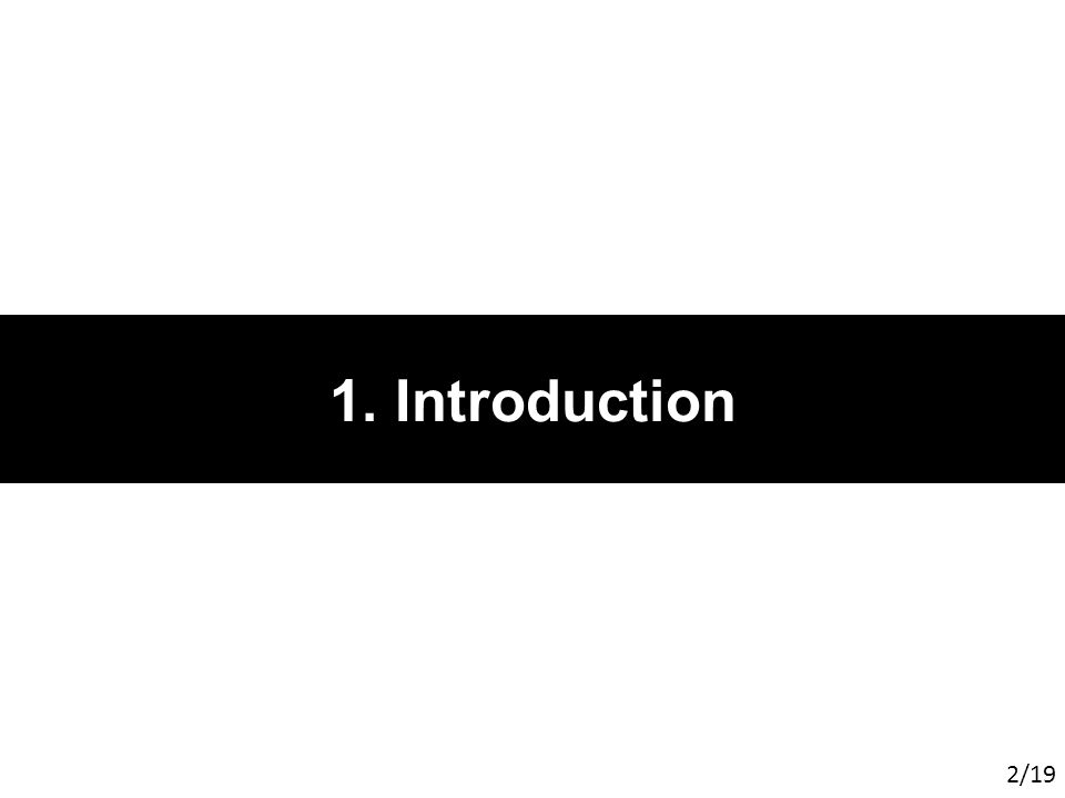 1. Introduction 2/19