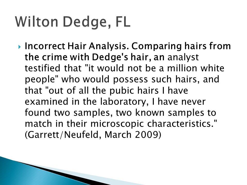 Incorrect Hair Analysis.