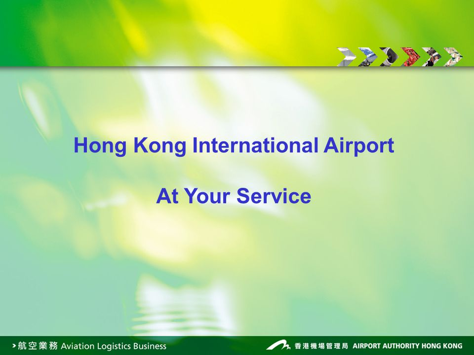 Hong Kong International Airport At Your Service