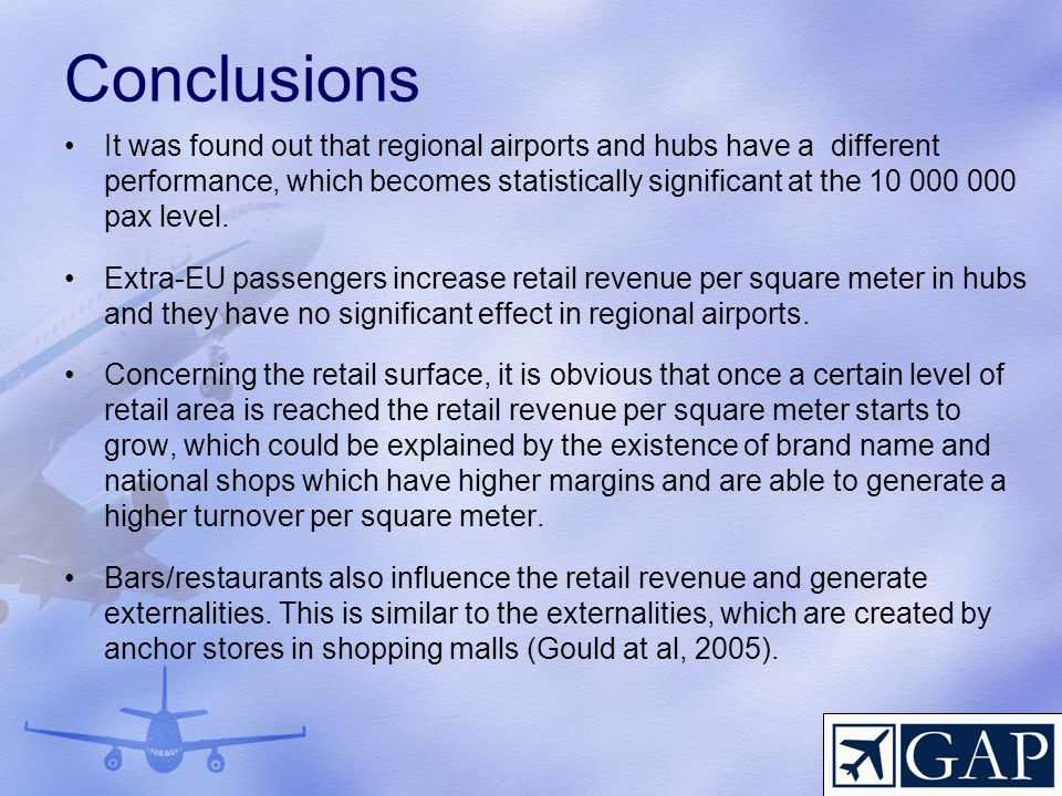 Conclusions It was found out that regional airports and hubs have a different performance, which becomes statistically significant at the 10 000 000 p