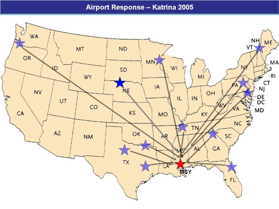 MSY Airport Response – Katrina 2005