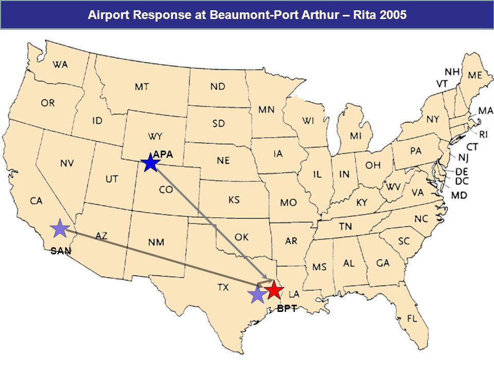 BPT SAN APA Airport Response at Beaumont-Port Arthur – Rita 2005