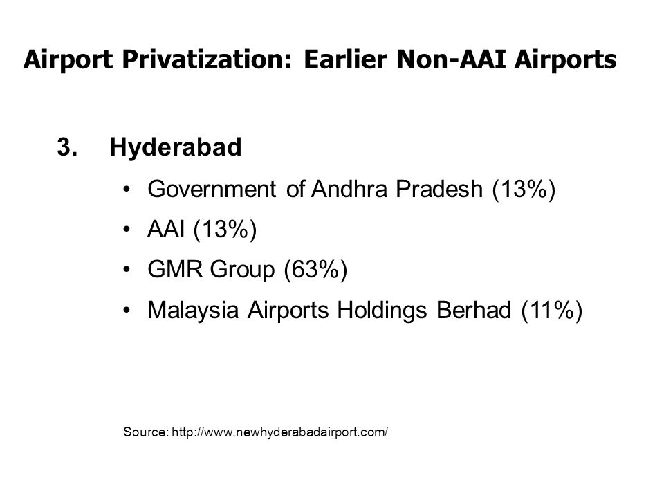 Other Issues Positive Mood of Privatization of Infrastructure – Central Government ; Commercial Capital and National Capital Tired/Worn out: Further Modernisation not by Privatization Centre vs State