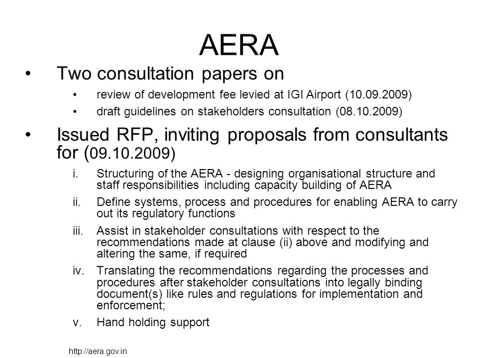 AERA Two consultation papers on review of development fee levied at IGI Airport (10.09.2009) draft guidelines on stakeholders consultation (08.10.2009