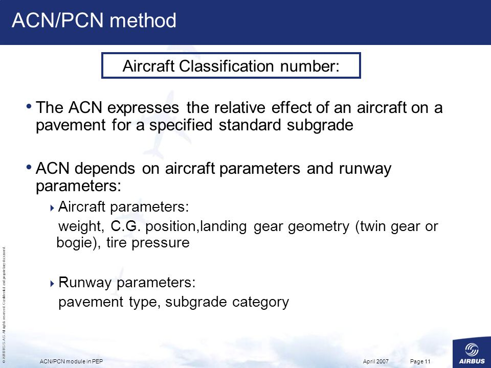 © AIRBUS S.A.S. All rights reserved. Confidential and proprietary document. April 2007ACN/PCN module in PEPPage 11 The ACN expresses the relative effe