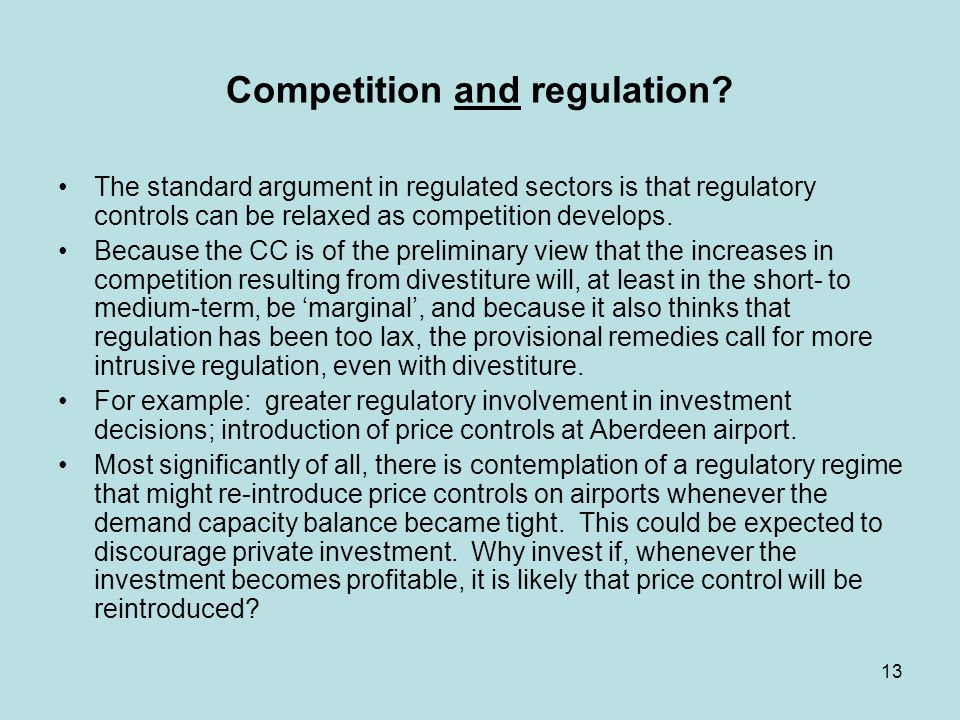 13 Competition and regulation.