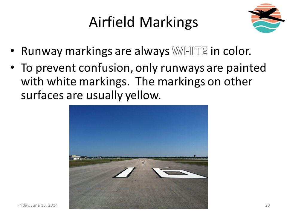 Airfield Markings 20Friday, June 13, 2014