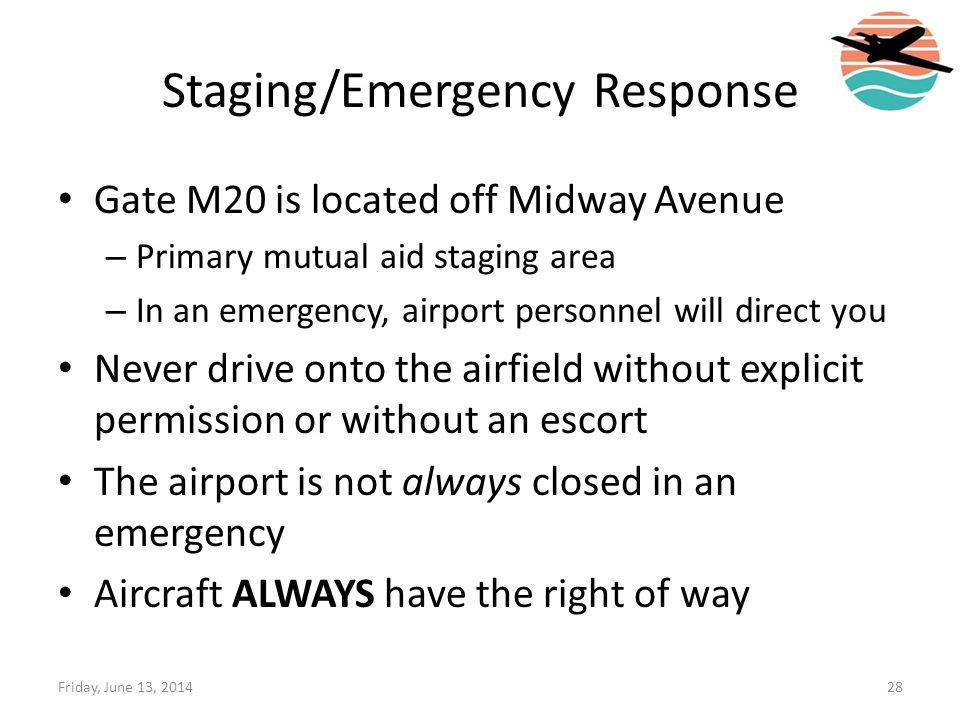 Staging/Emergency Response Gate M20 is located off Midway Avenue – Primary mutual aid staging area – In an emergency, airport personnel will direct yo