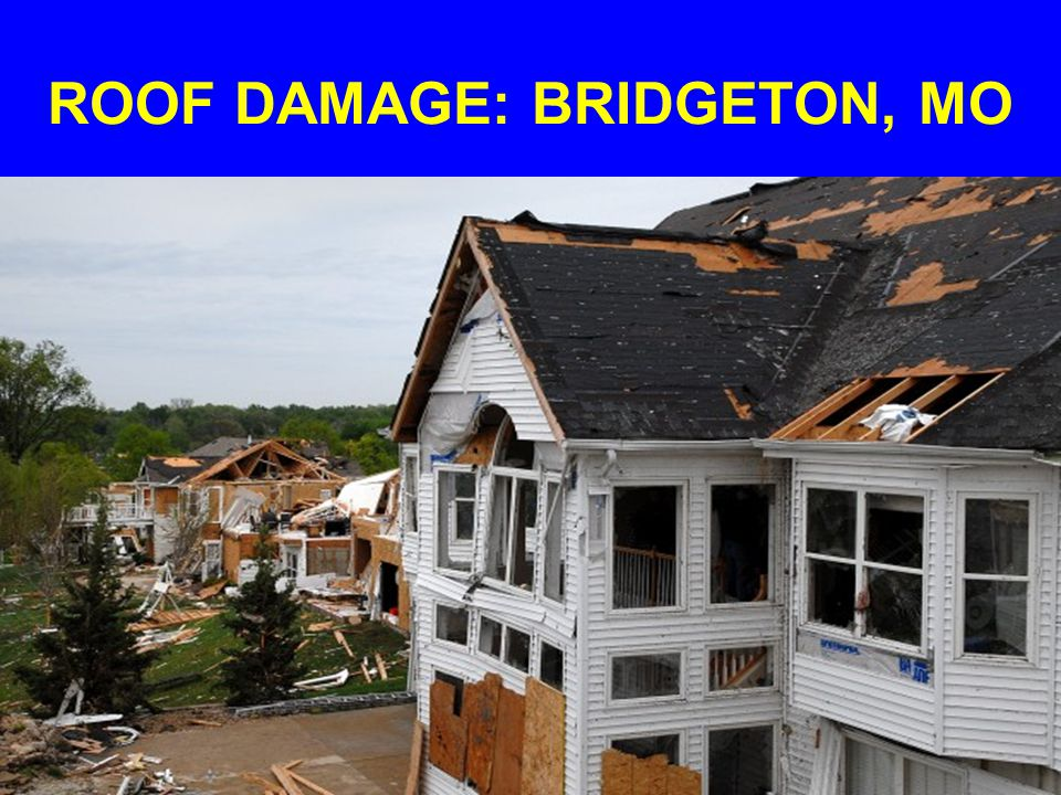 ROOF DAMAGE: BRIDGETON, MO