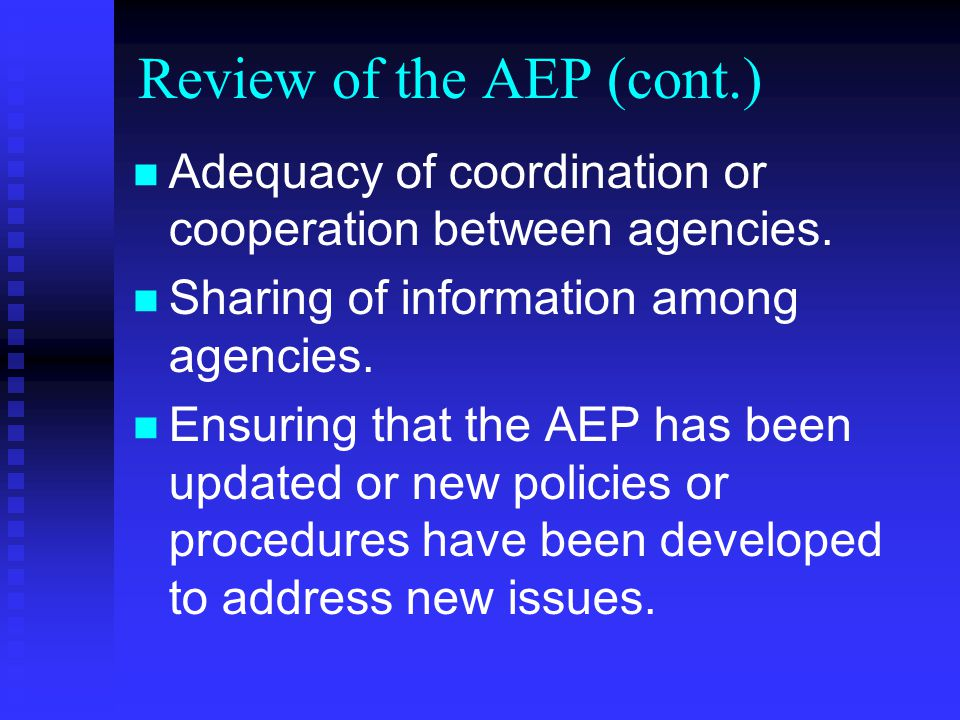 Review of the AEP Clarity of current plans, policies, and/or procedures.