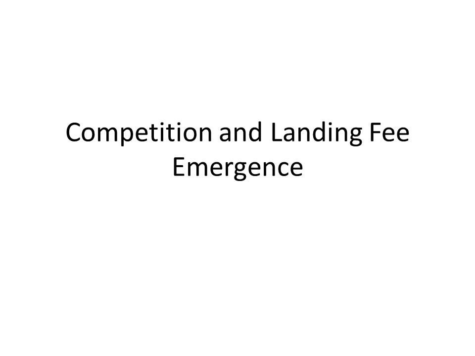 Airline competition 20 years ago Most airports were public sector owned (govt) Regulation/specific agreements held landing fees to nonprofit levels (couldnt bargain/change) Competition between airports didnt exist
