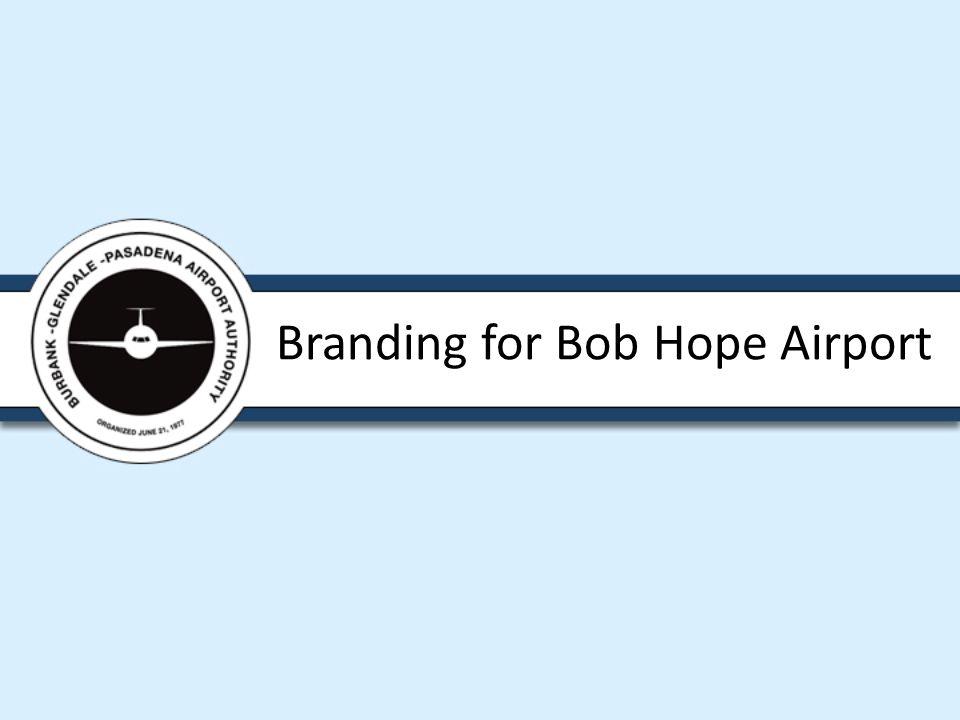 Branding for Bob Hope Airport