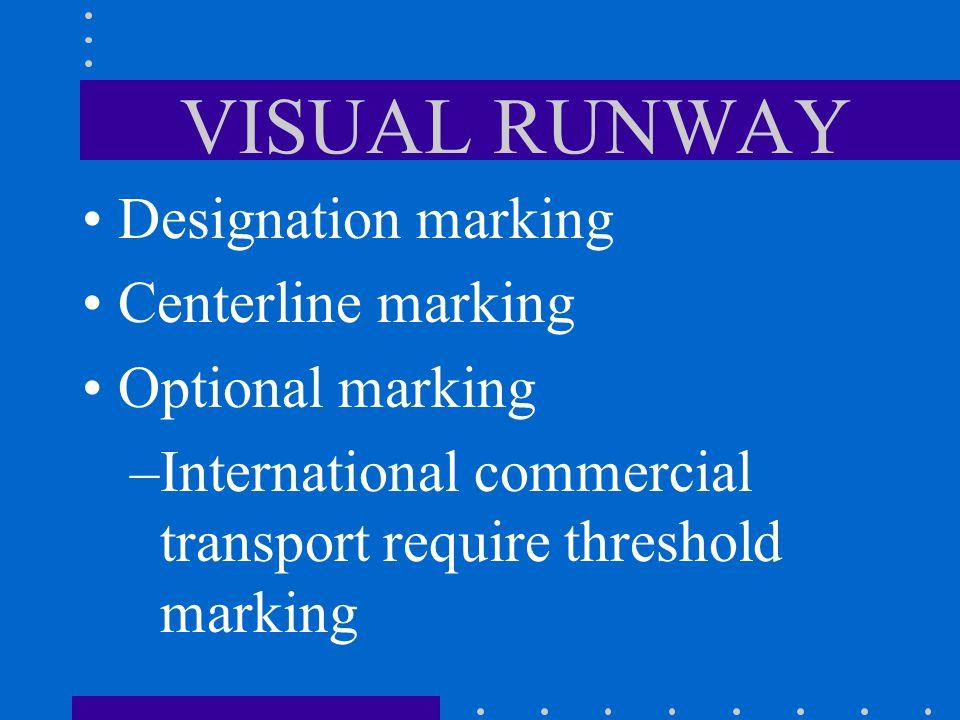 Runway & Taxi Markings How is a visual runway marked?