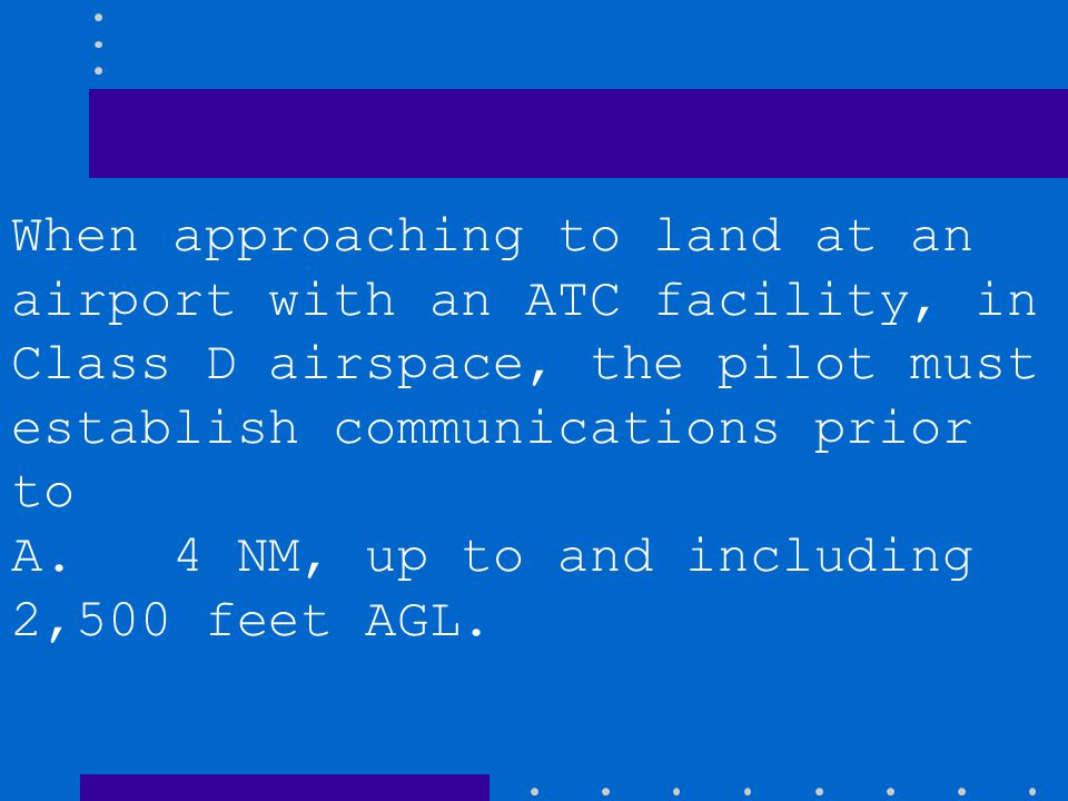What designated airspace associated with an airport becomes inactive when the control tower at that airport is not in operation? A. Class D, which the