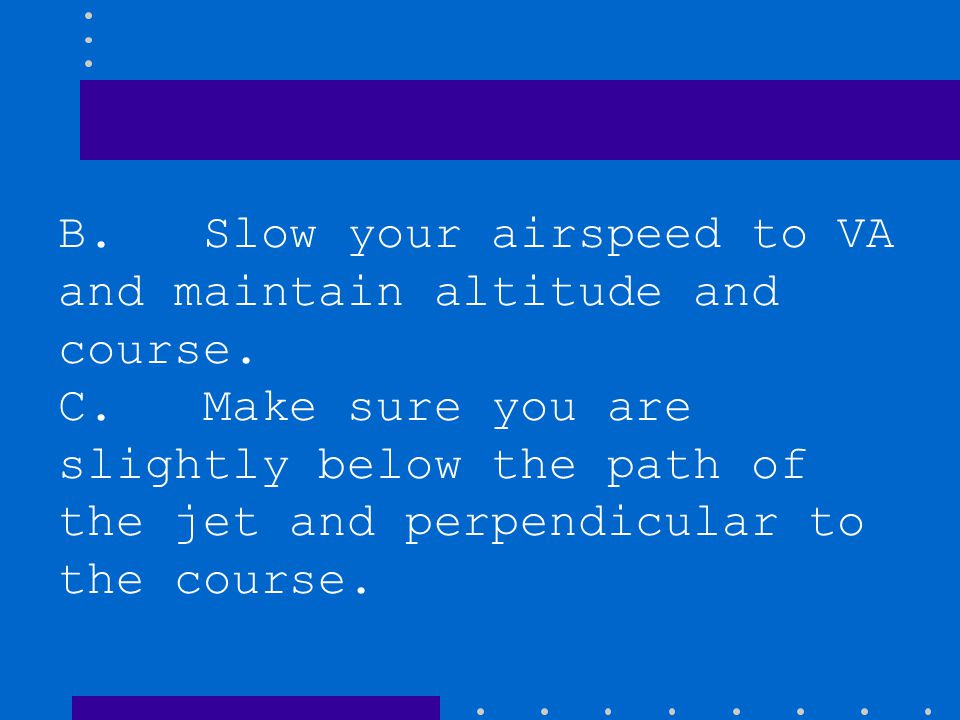 Which procedure should you follow to avoid wake turbulence if a large jet crosses your course from left to right approximately 1 mile ahead and at you