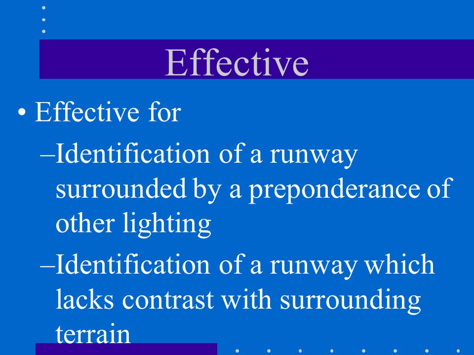 Description Consists of a pair of synchronized flashing lights located laterally on each side of the runway threshold to provide rapid and positive id