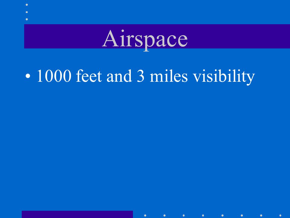 Airspace What is the minimum ceiling and visibility for operating within the lateral boundaries of the surface areas of Class B, C, D and E airspace d