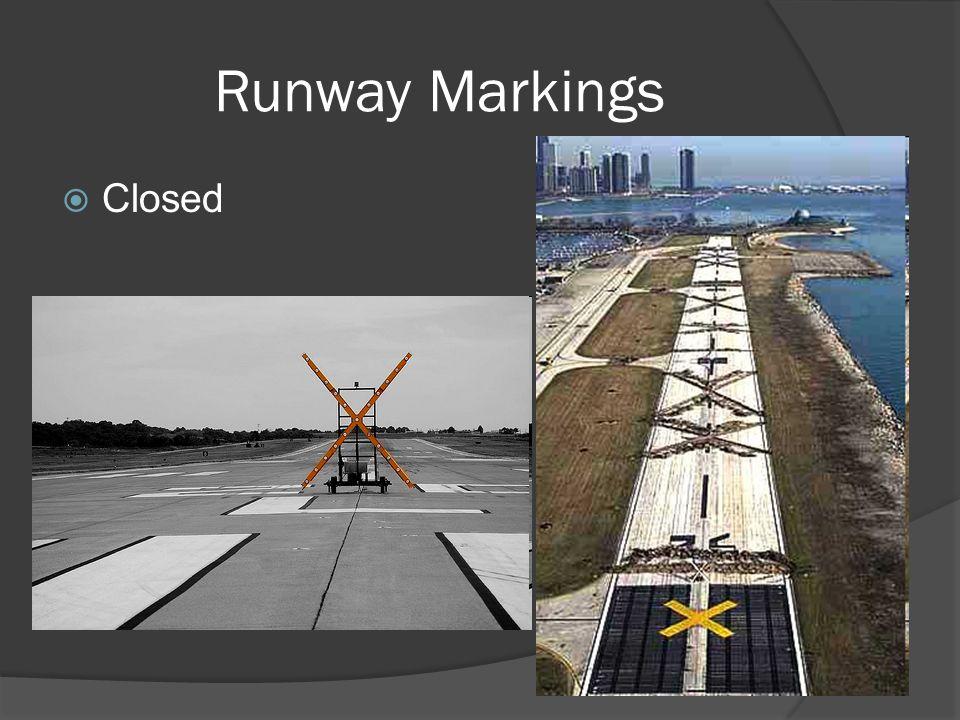 Runway Markings Closed