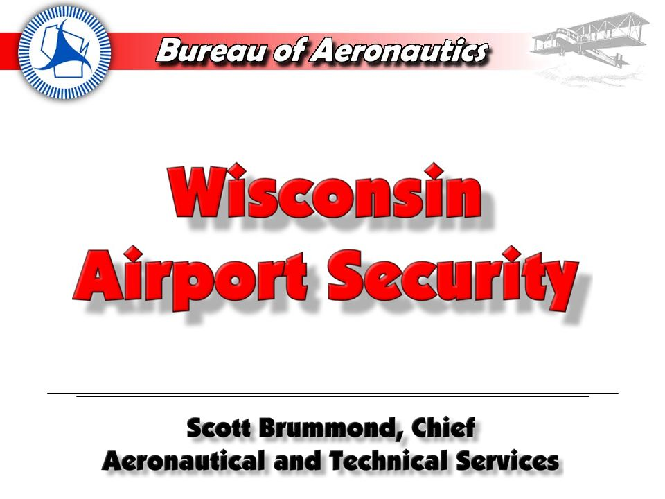 Airport Security Assessment completed Fall 2004 Audits on a 3 year cycle Federal and state dollars (DHS and OJA)
