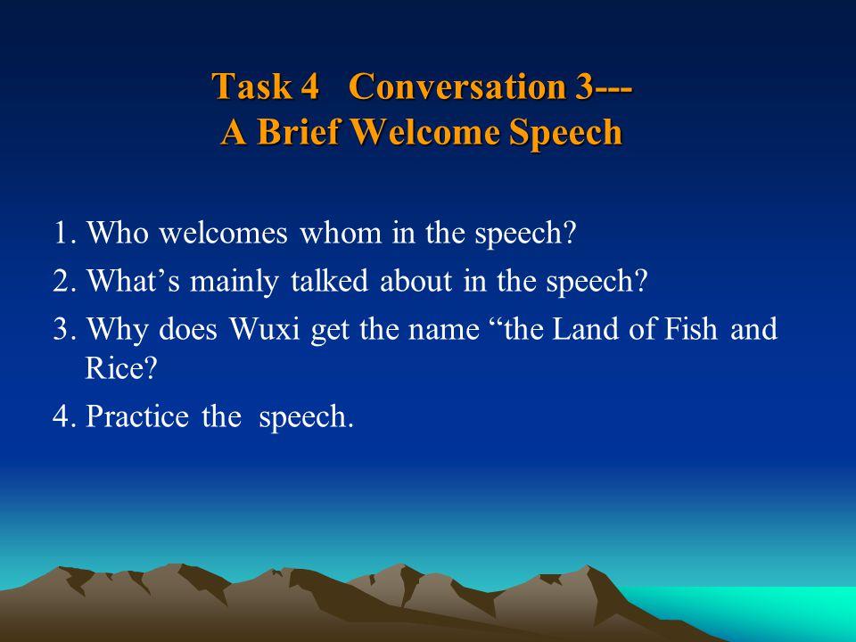 Task 4 Conversation 3--- A Brief Welcome Speech 1.
