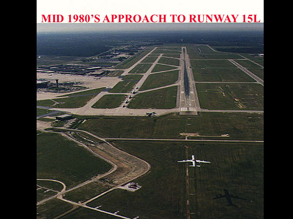 MID 1980S APPROACH TO RUNWAY 15L