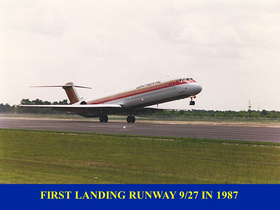 FIRST LANDING RUNWAY 9/27 IN 1987