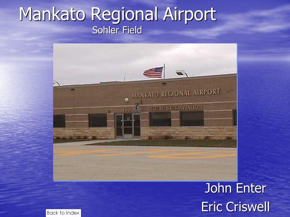 Airport is 920 acres Airport is 920 acres 2 runways 2 runways –(15/33 – 5,400x100) – (4/22 – 4,000x75)