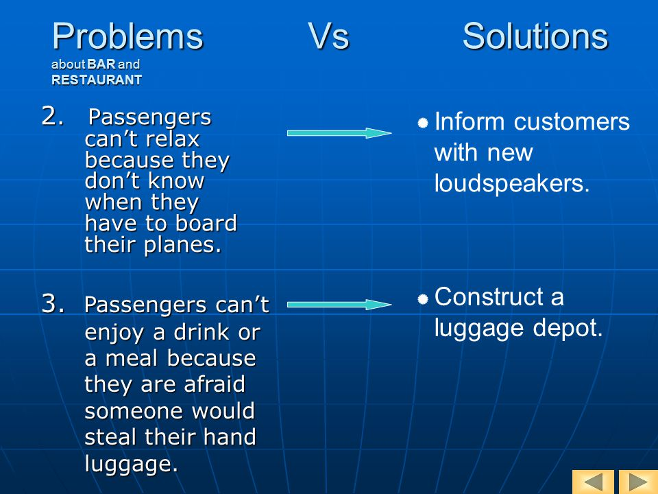 Problems Vs Solutions about BAR and RESTAURANT 2.