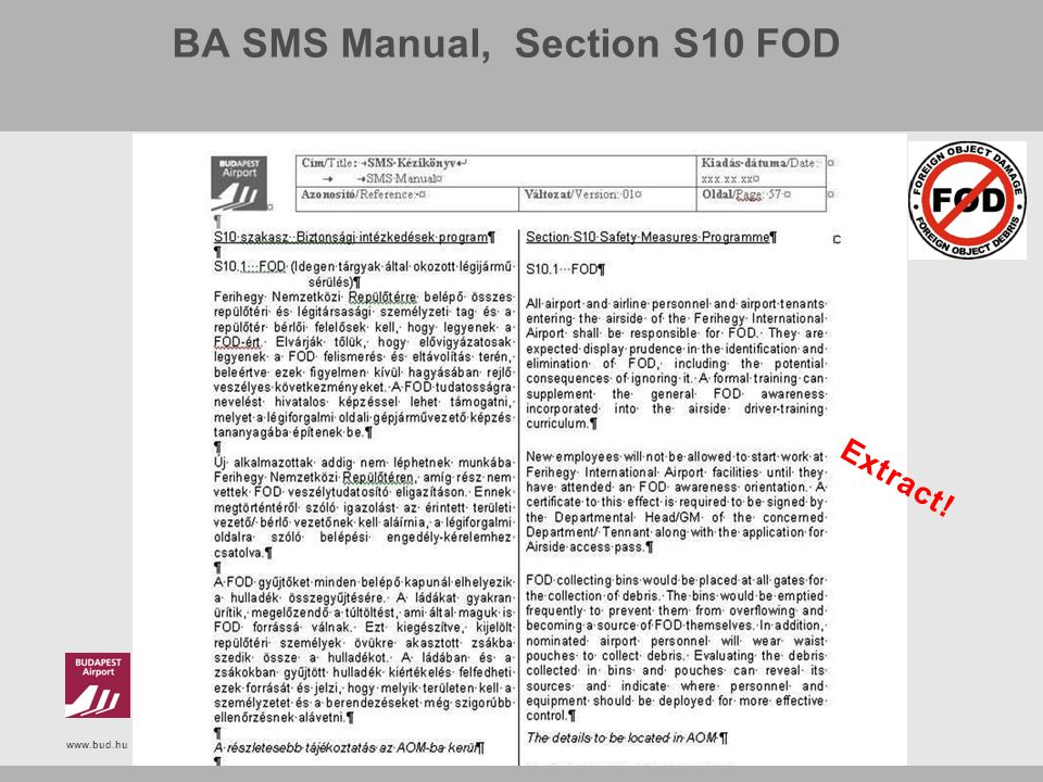 www.bud.hu BA SMS Manual, Section S10 FOD Extract!