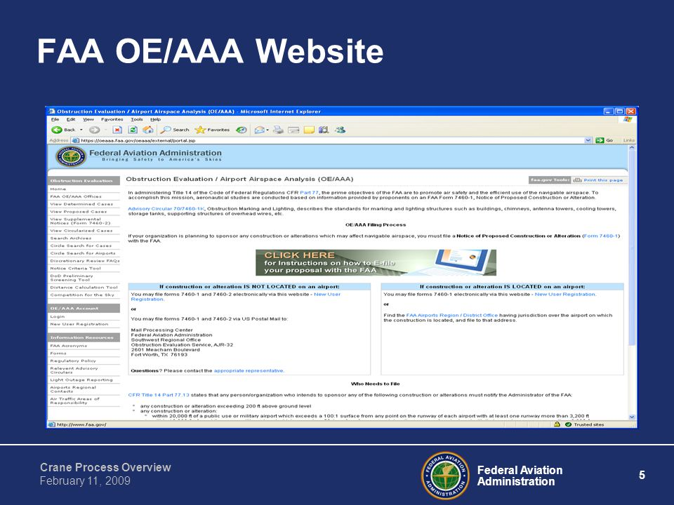 Federal Aviation Administration 5 Crane Process Overview February 11, 2009 FAA OE/AAA Website