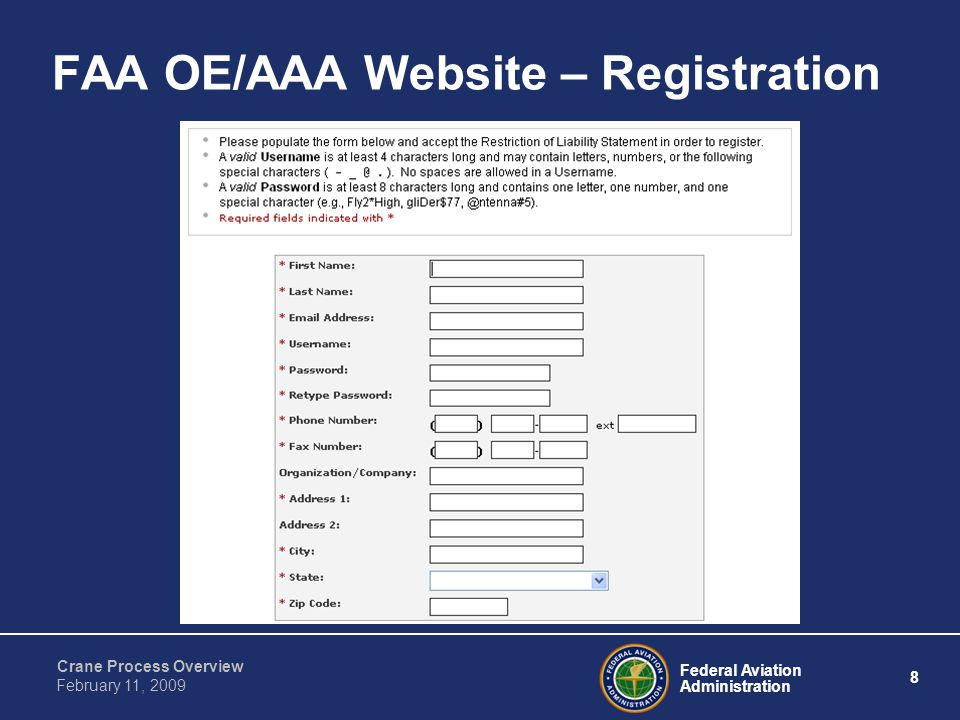 Federal Aviation Administration 8 Crane Process Overview February 11, 2009 FAA OE/AAA Website – Registration