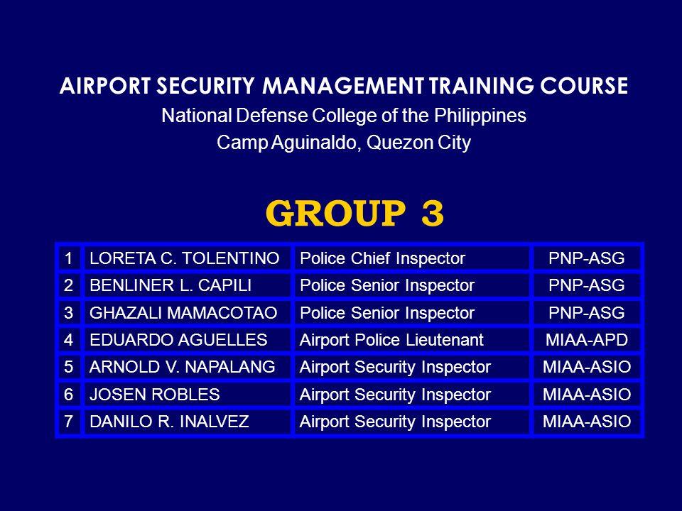 GROUP 3 1 LORETA C. TOLENTINOPolice Chief InspectorPNP-ASG 2BENLINER L.
