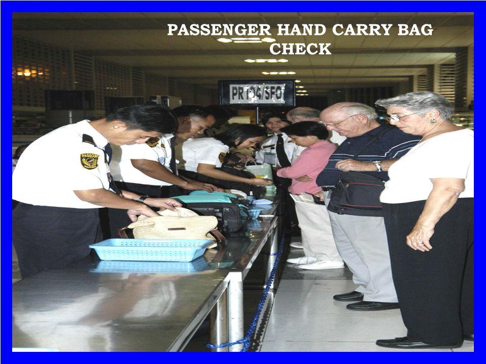 PASSENGER HAND CARRY BAG CHECK