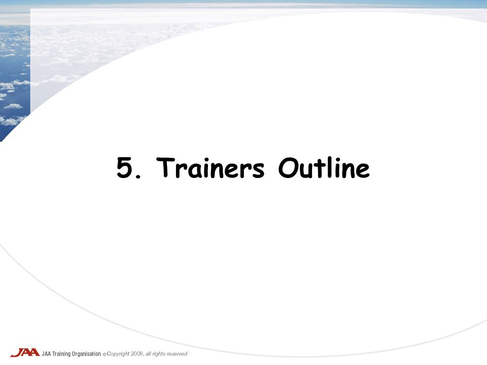5. Trainers Outline