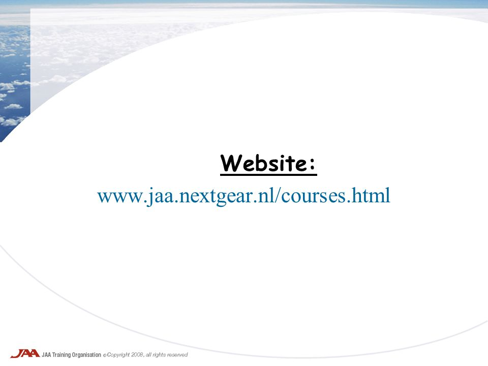 Website: www.jaa.nextgear.nl/courses.html