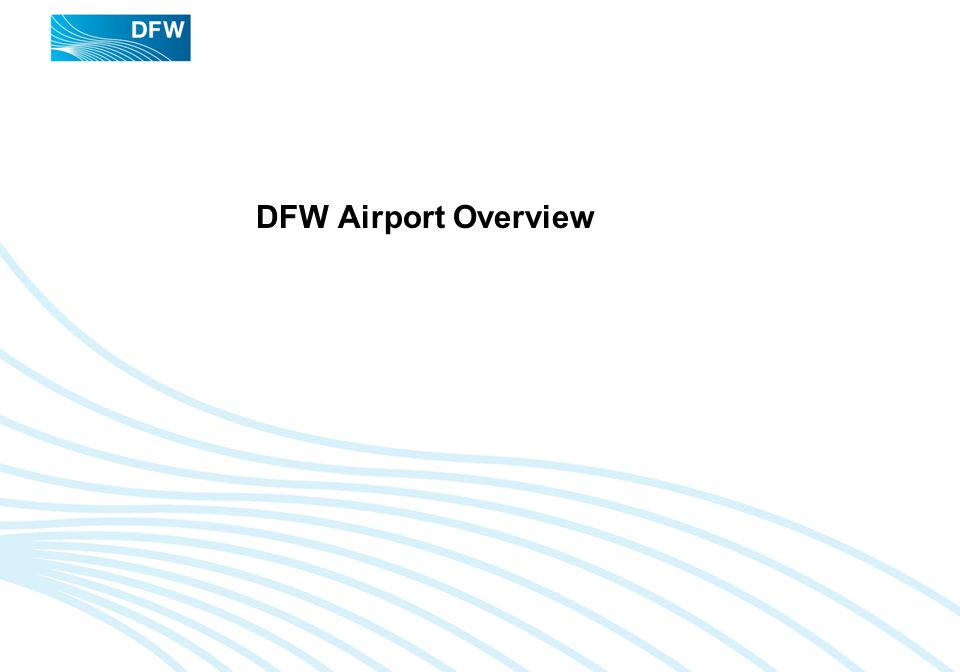 DFW Airport Overview