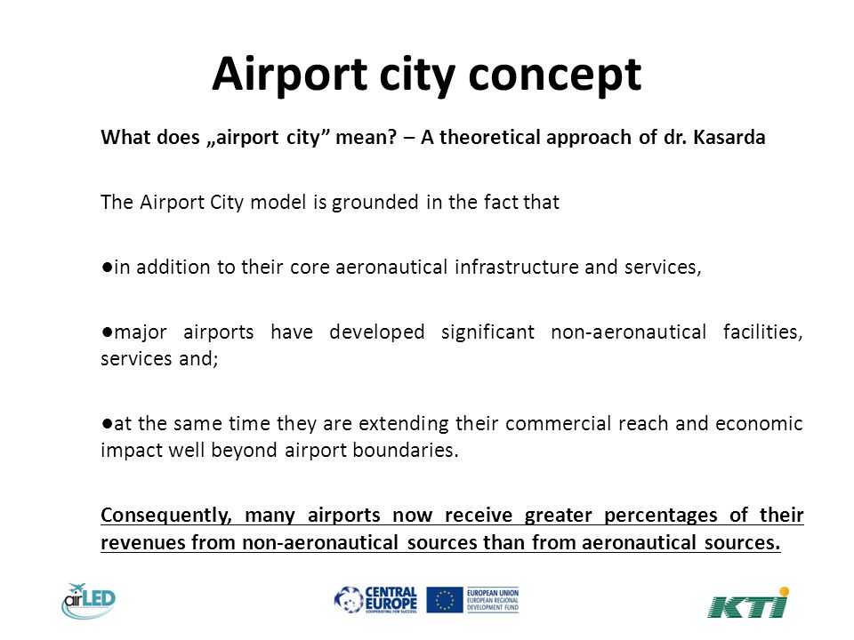 Airport city concept What does airport city mean. – A theoretical approach of dr.